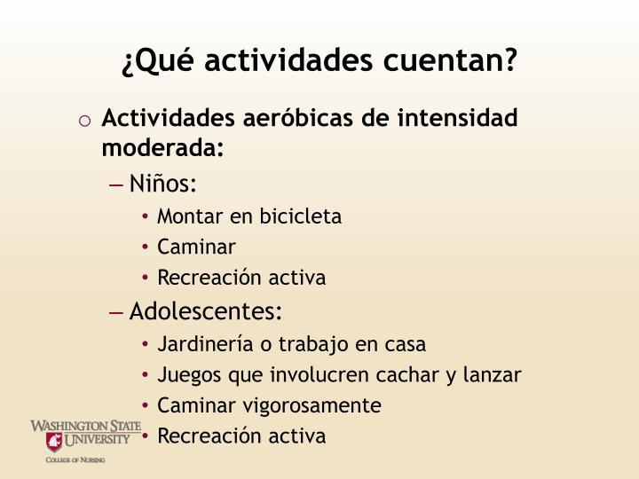 ¿Qué actividades cuentan?