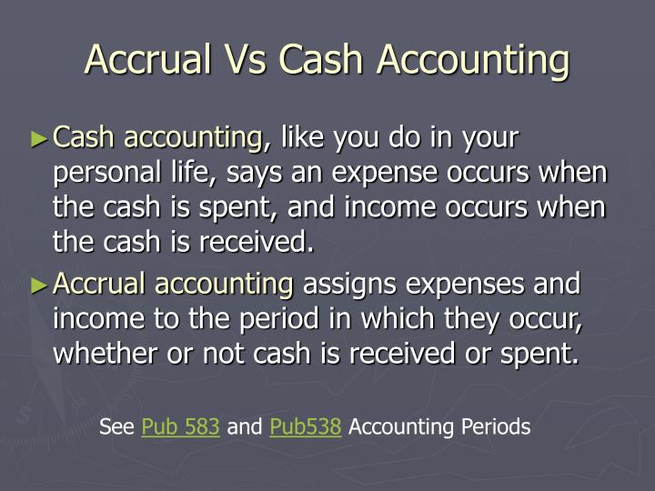 Accrual Vs Cash Accounting