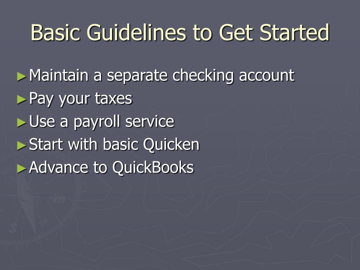 Basic Guidelines to Get Started