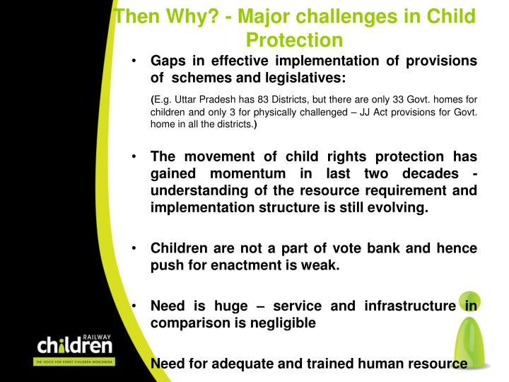Then Why? - Major challenges in Child Protection
