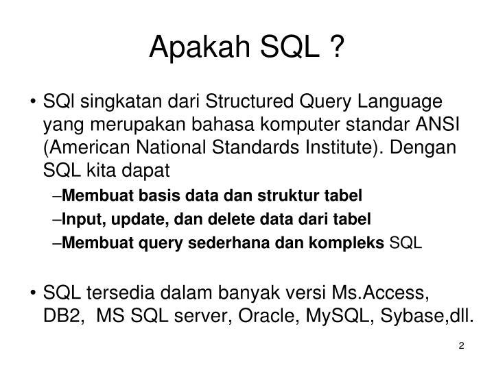 Apakah SQL ?