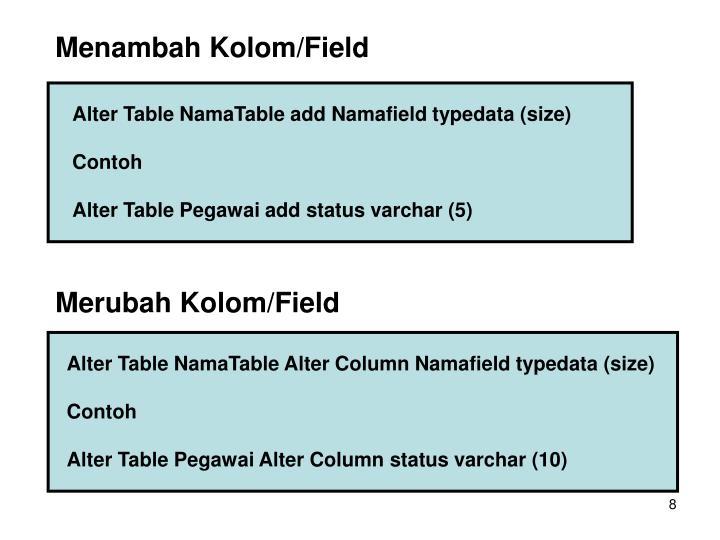 Menambah Kolom/Field