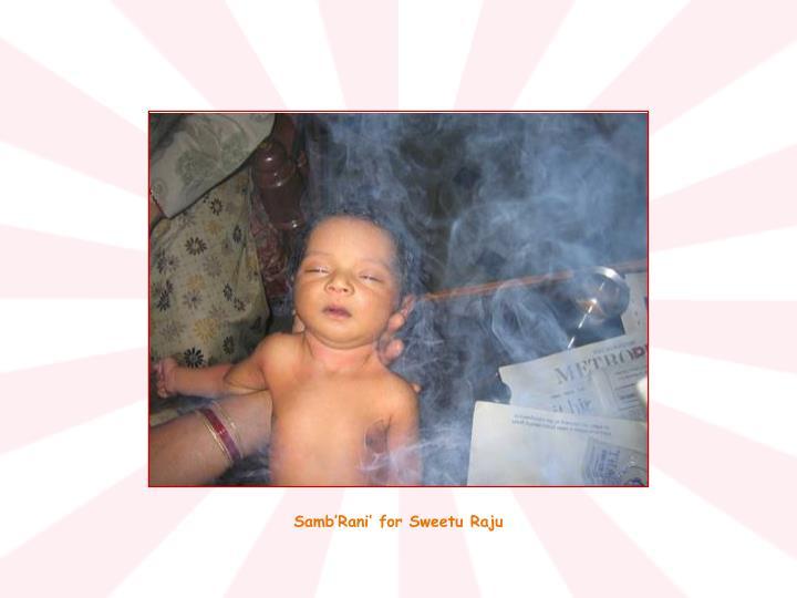 Samb'Rani' for Sweetu Raju