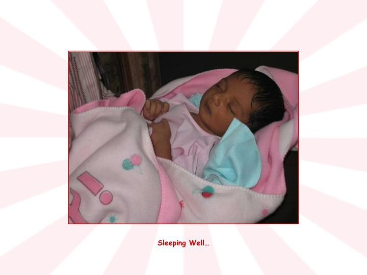 Sleeping Well…