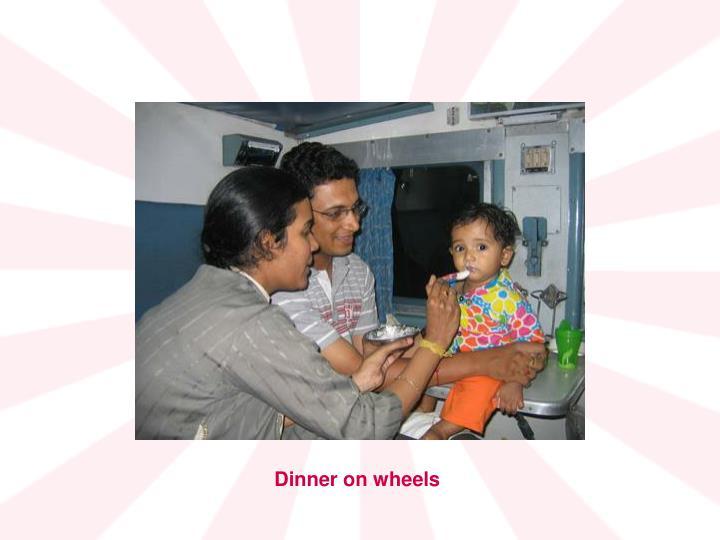 Dinner on wheels