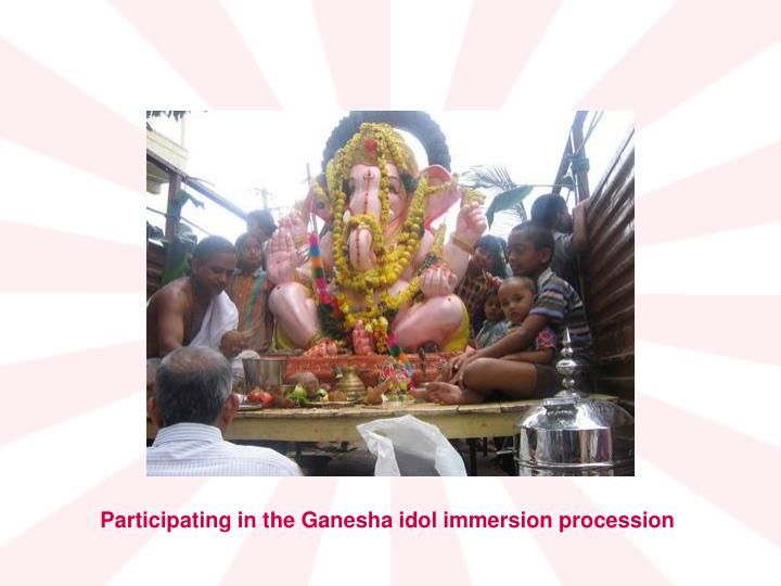 Participating in the Ganesha idol immersion procession