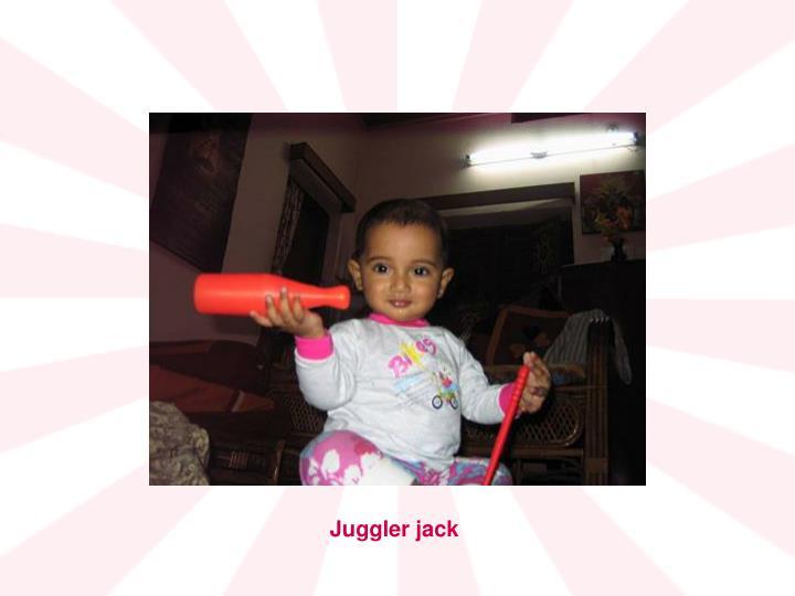 Juggler jack