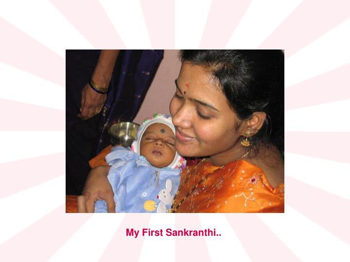 My First Sankranthi..