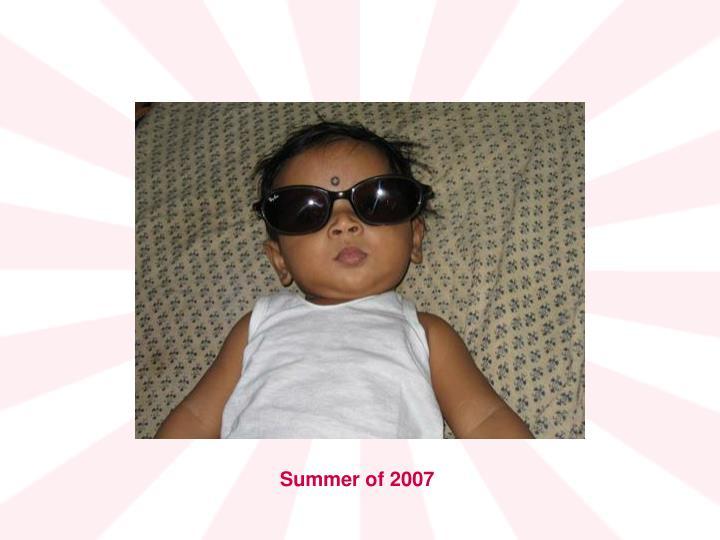 Summer of 2007
