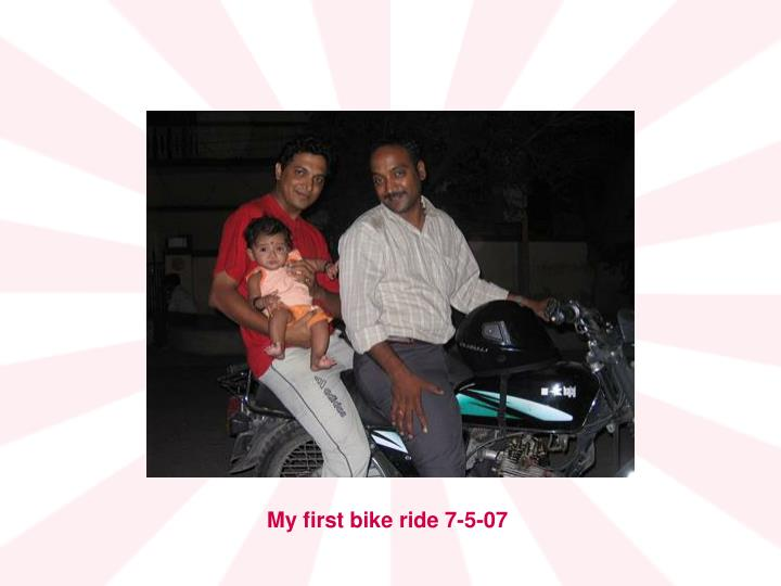 My first bike ride 7-5-07