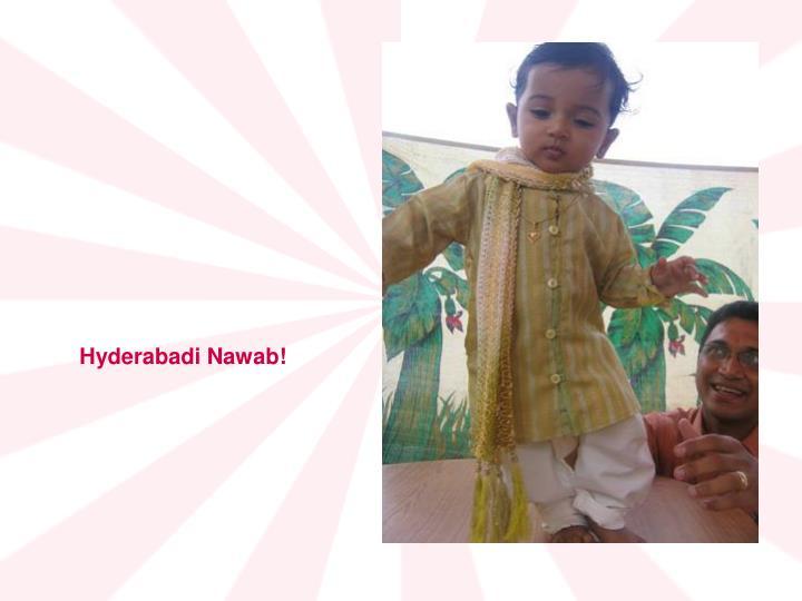 Hyderabadi Nawab!