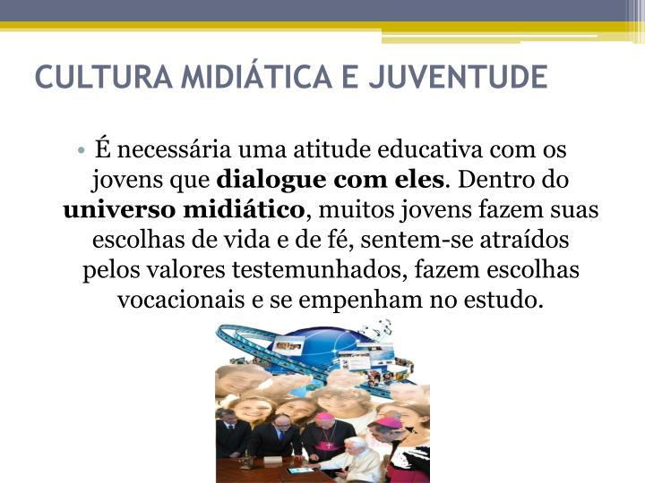 CULTURA MIDIÁTICA E JUVENTUDE