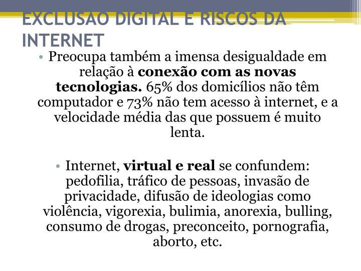 EXCLUSÃO DIGITAL E RISCOS DA INTERNET