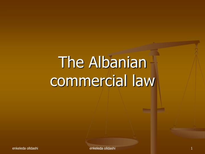 The albanian commercial law