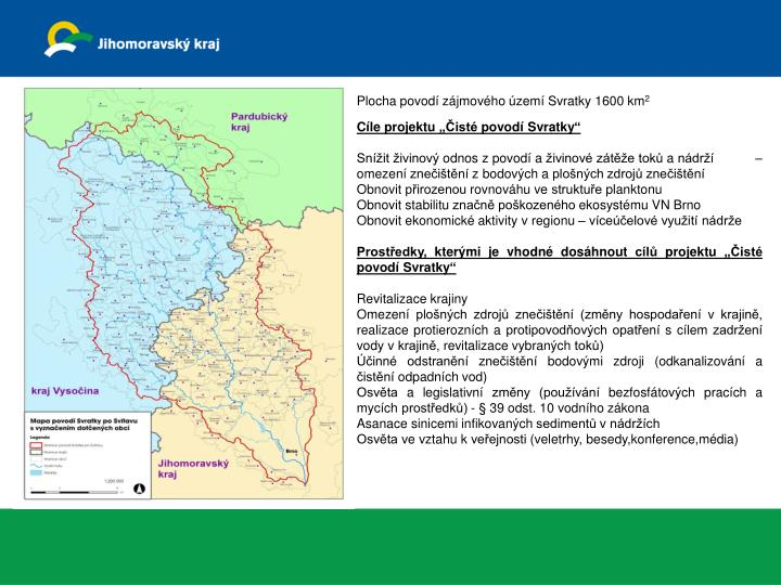 Plocha povod zjmovho zem Svratky 1600 km