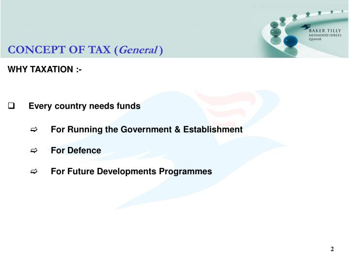 CONCEPT OF TAX (