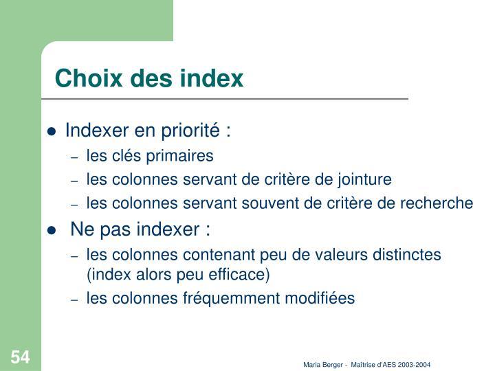 Choix des index