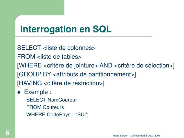 Interrogation en SQL