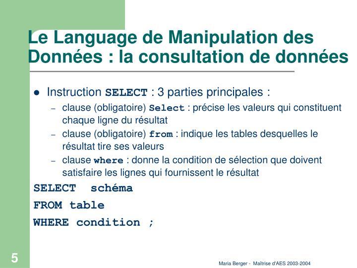 Le Language de Manipulation des Données : la consultation de données