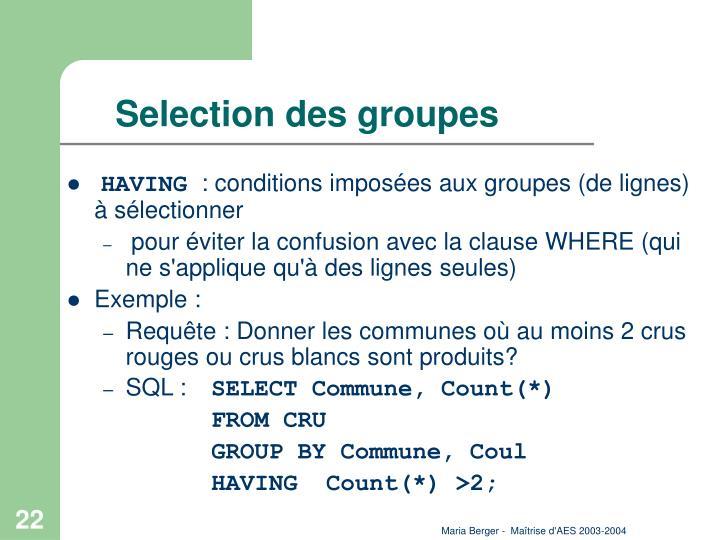 Selection des groupes