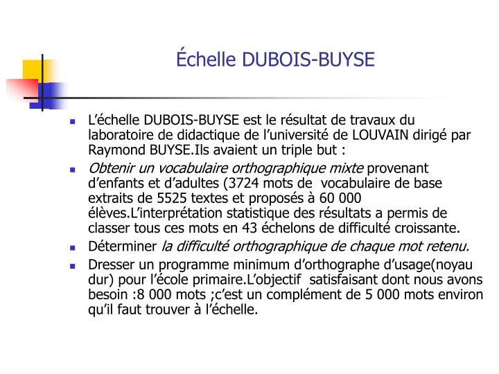 Échelle DUBOIS-BUYSE
