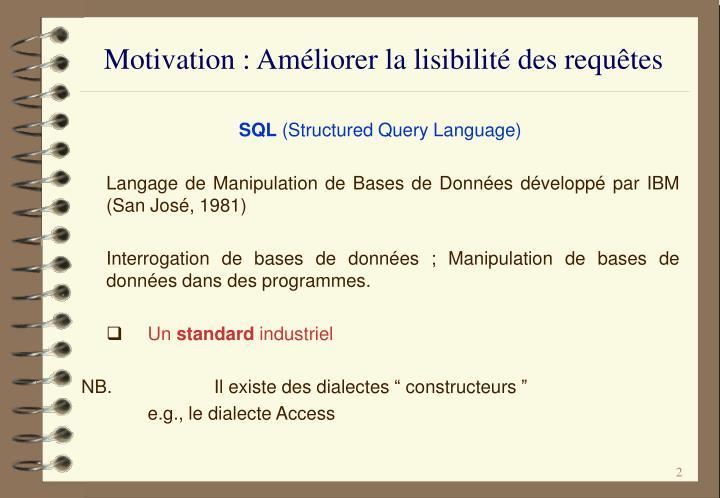 Motivation : Améliorer la lisibilité des requêtes