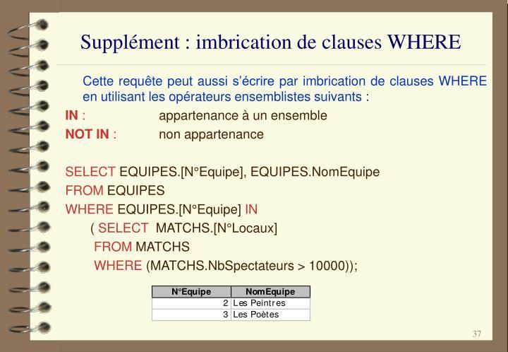 Supplément : imbrication de clauses WHERE