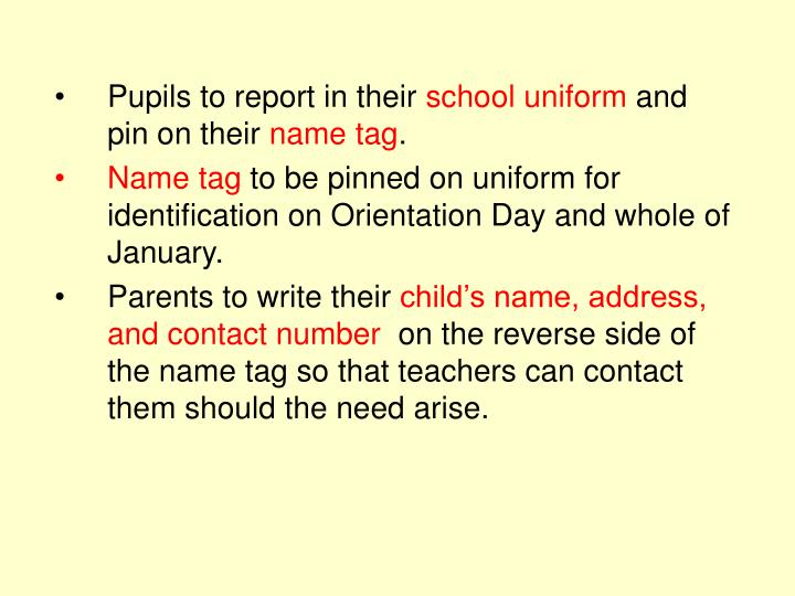 Pupils to report in their