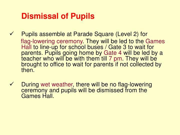 Dismissal of Pupils