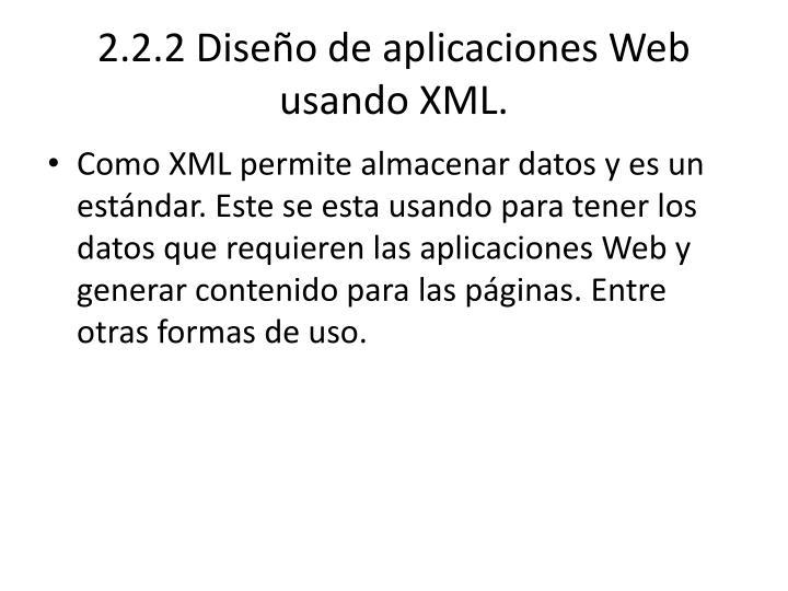2.2.2 Diseño de aplicaciones Web usando XML.