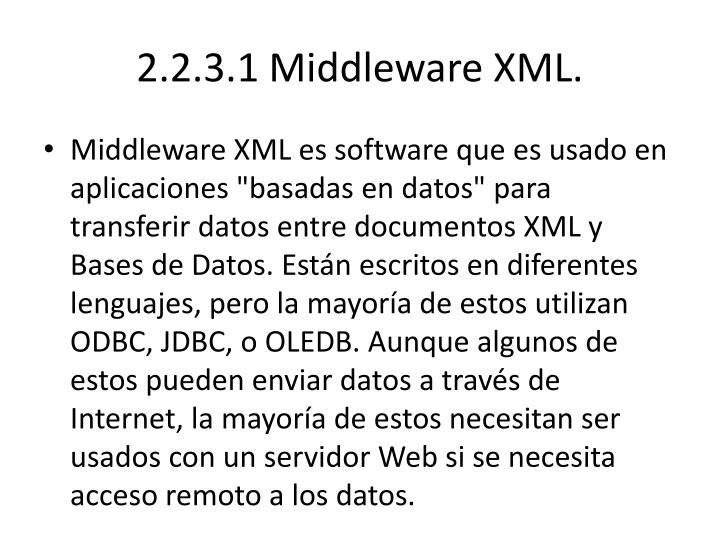 2.2.3.1 Middleware XML.