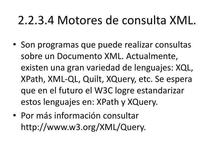 2.2.3.4 Motores de consulta XML.