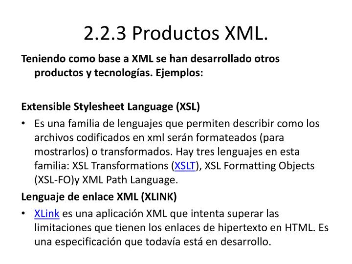 2.2.3 Productos XML.