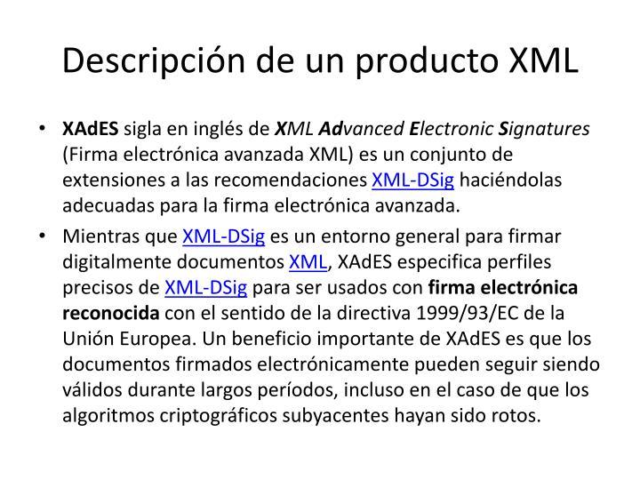 Descripción de un producto XML