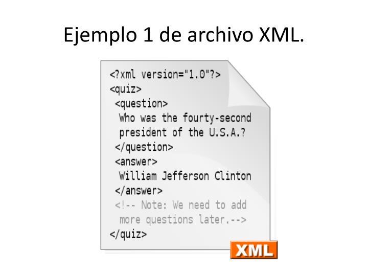 Ejemplo 1 de archivo XML.