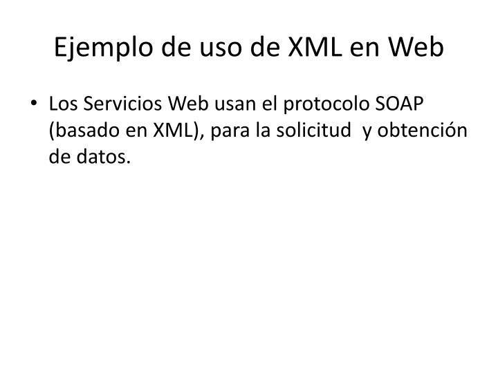 Ejemplo de uso de XML en Web