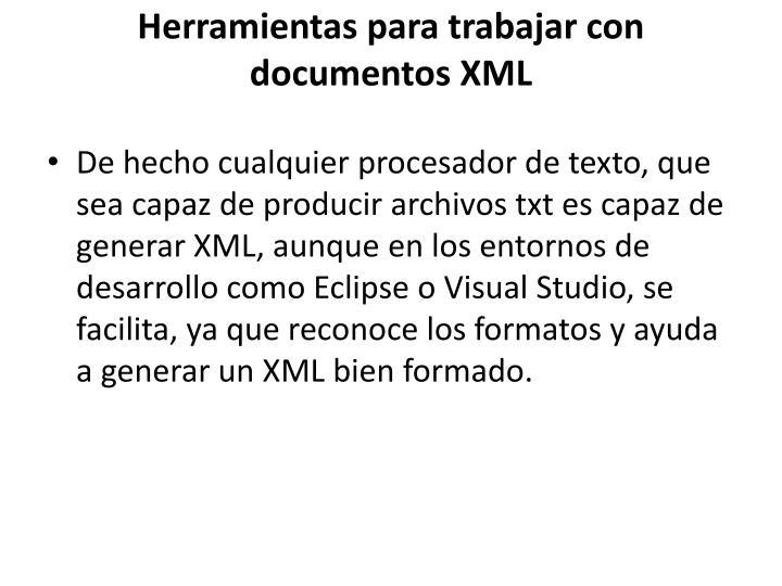 Herramientas para trabajar con documentos XML