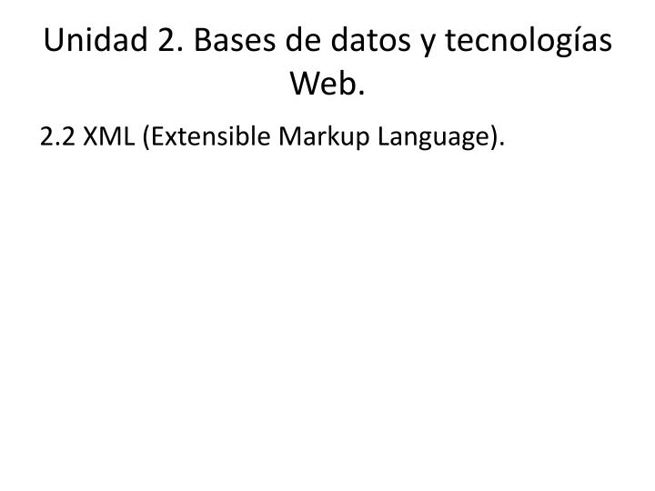 Unidad 2 bases de datos y tecnolog as web