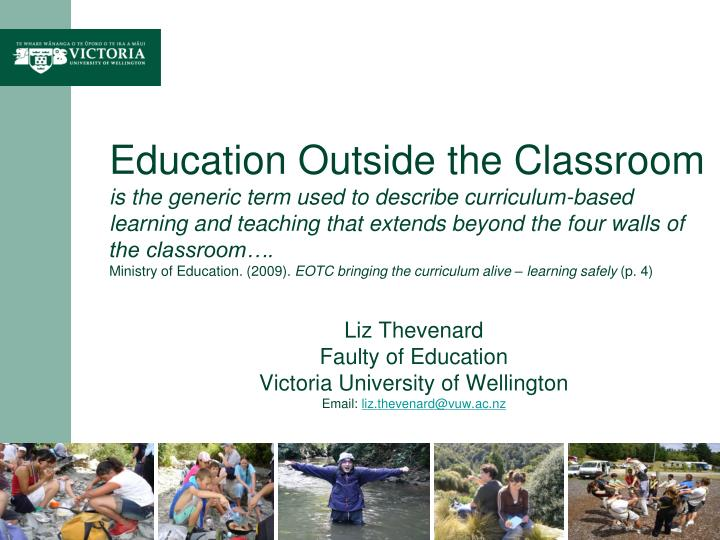 Liz thevenard faulty of education victoria university of wellington email liz thevenard@vuw ac nz