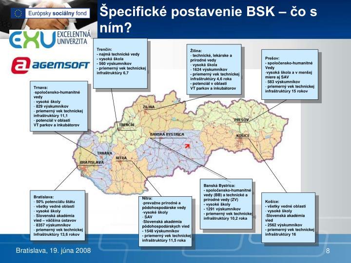 Špecifické postavenie BSK – čo s ním?