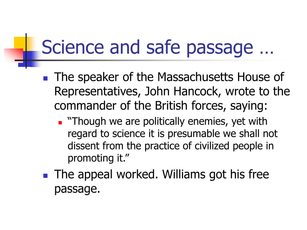 Science and safe passage …