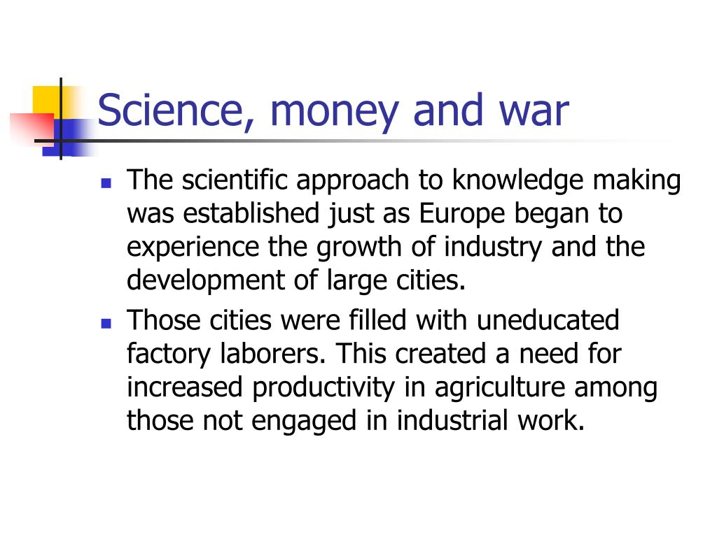 Science, money and war
