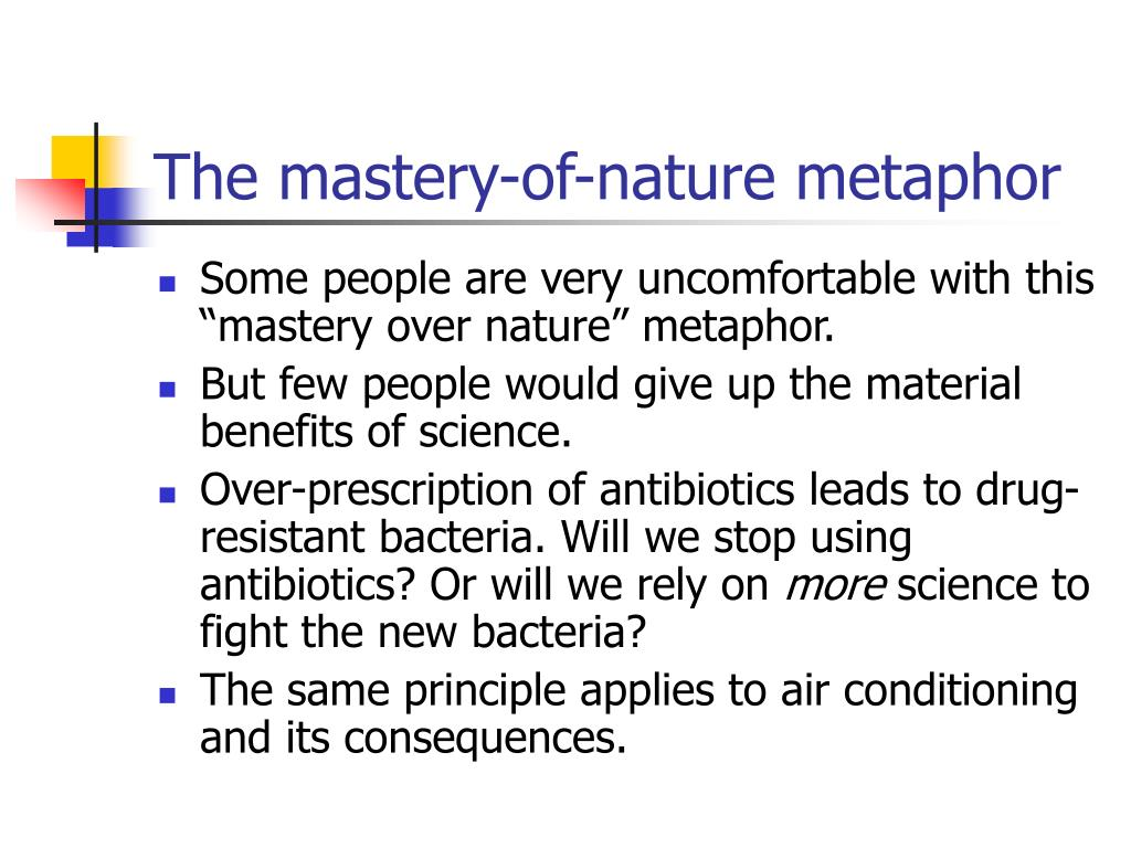 The mastery-of-nature metaphor