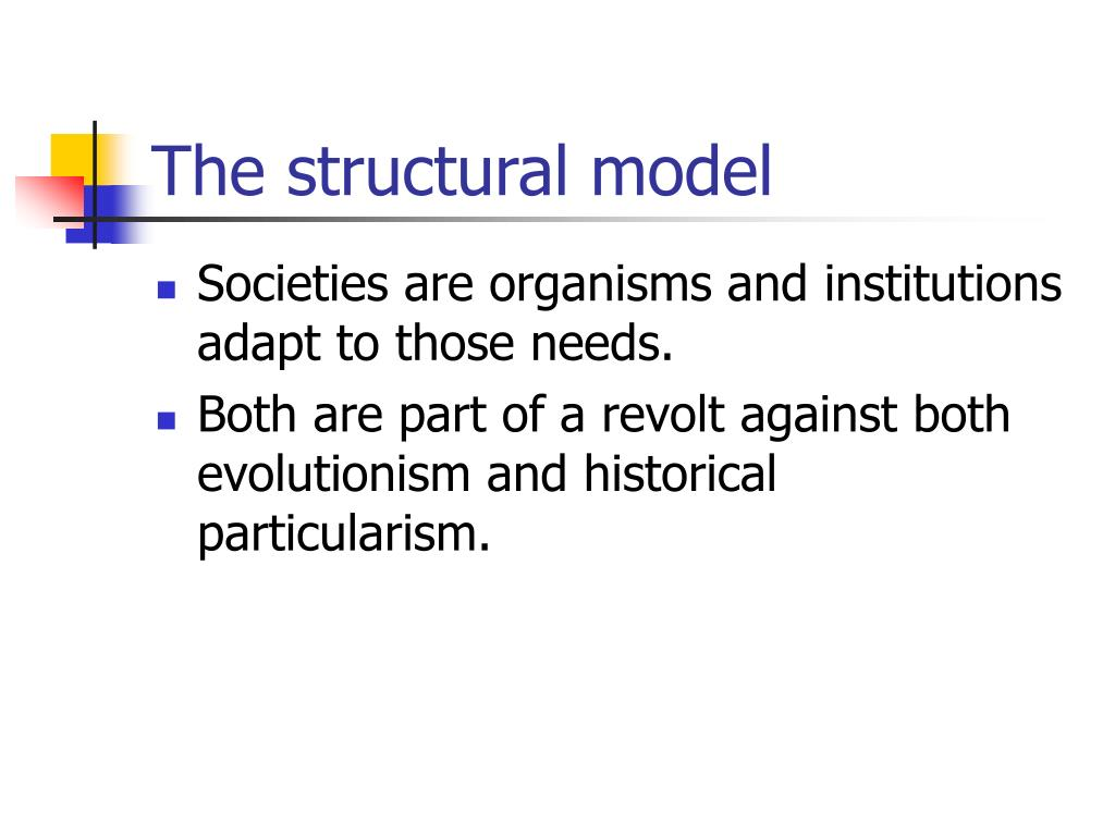 The structural model