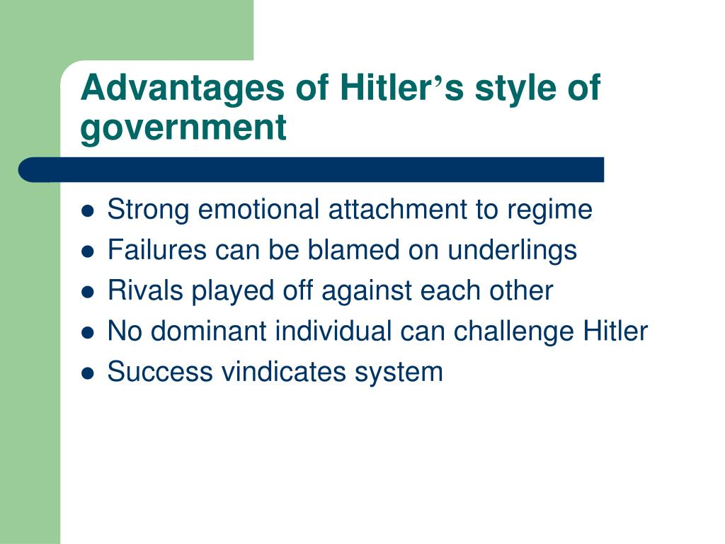 Advantages of Hitler