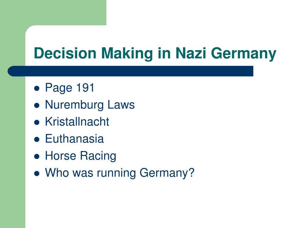 Decision Making in Nazi Germany