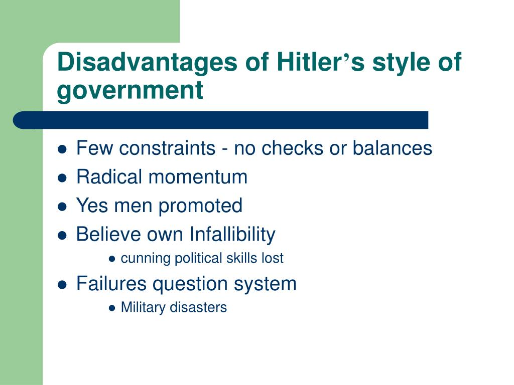 Disadvantages of Hitler