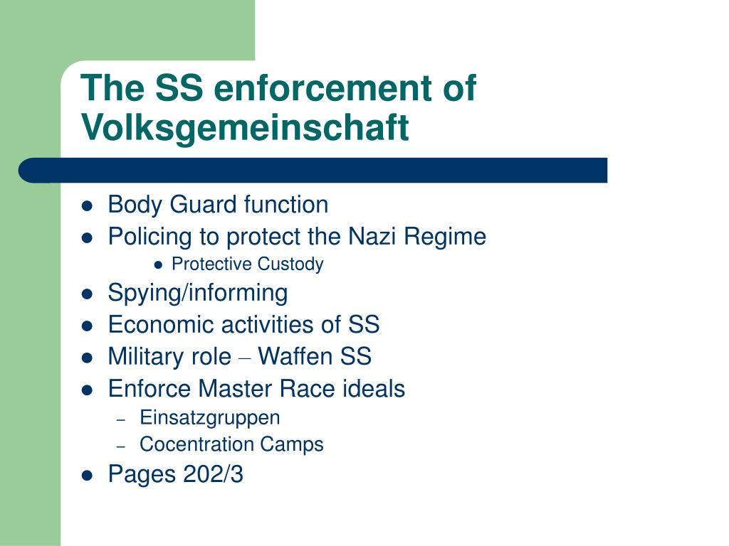 The SS enforcement of  Volksgemeinschaft