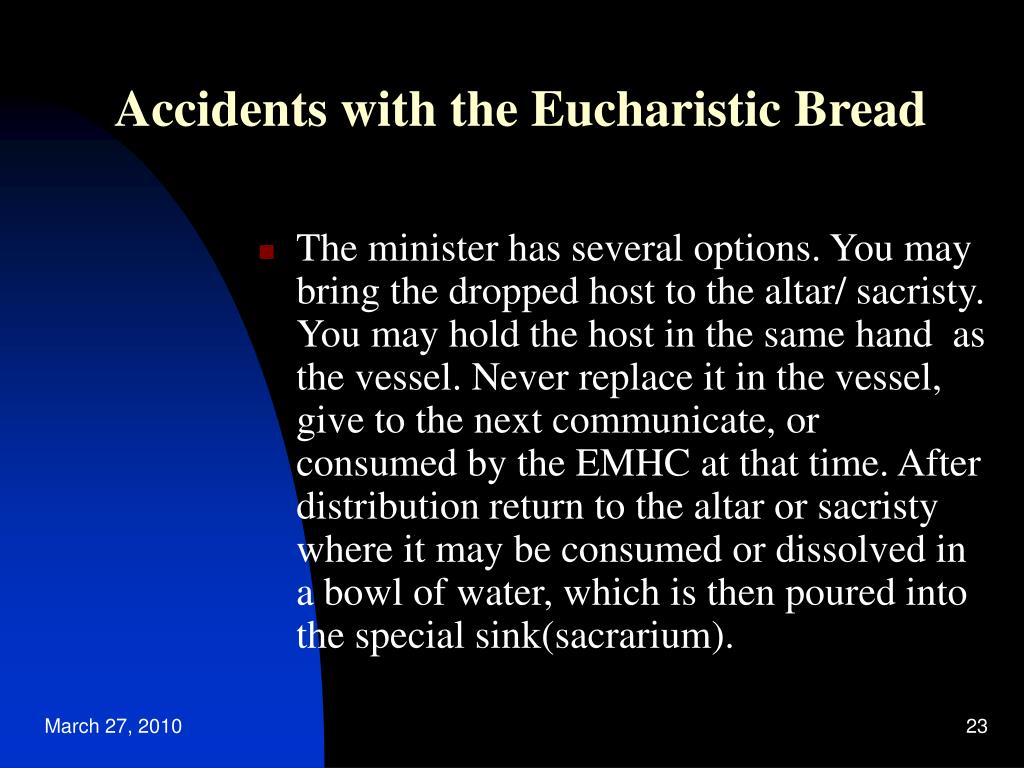 Accidents with the Eucharistic Bread