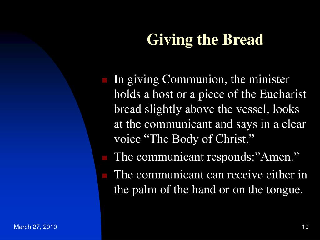 Giving the Bread